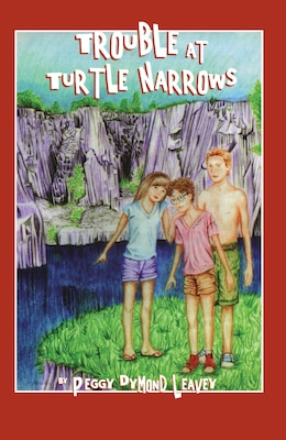 Book Trouble At Turtle Narrows by Peggy Dymond Leavey