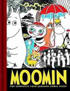 Moomin Book One: The Complete Tove Jansson Comic Strip by Tove Jansson