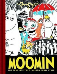 Moomin Book One: The Complete Tove Jansson Comic Strip