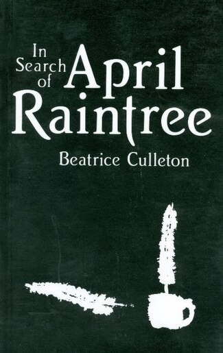 April Raintree by Beatrice Culleton Mosionier