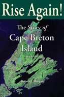 Rise Again: The Story of Cape Breton Island-Book One