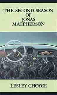 The Second Season of Jonas McPherson by Lesley Choyce