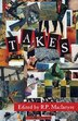 Takes: Stories For Young Adults by R.P. MacIntyre