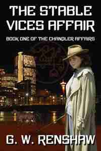 The Stable Vices Affair by G.W. Renshaw