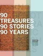 90 Treasures, 90 Stories, 90 Years: McCord Museum