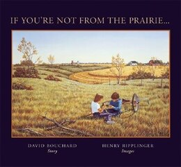 Book If You're Not from the Prairie... by David Bouchard