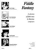 Fiddle Fantasy: A selection of fiddle tunes by Maritime composers