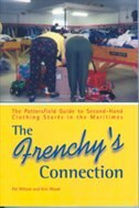 The Frenchy's Connection: The Pottersfield Guide to Second-Hand Clothing Stores in the Maritimes by Pat Wilson