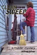 Clean Sweep: A Murder Mystery by Alfred Silver