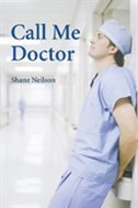 Book Call Me Doctor by Shane Neilson