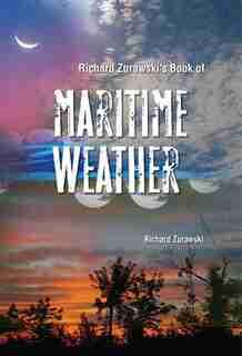 Richard Zurawski's Book of Maritime Weather by Richard Zurawski