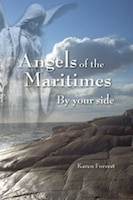 Angels of the Maritimes: By your side