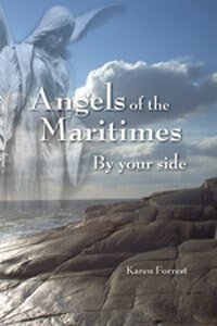 Angels of the Maritimes: By your side by Karen Forrest