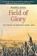 Field of Glory: The Battle of Crysler's Farm, 1813 by Donald, E Graves