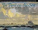 In Peril on the Sea: The Royal Canadian Navy in the Battle of the Atlantic by Donald E. Graves