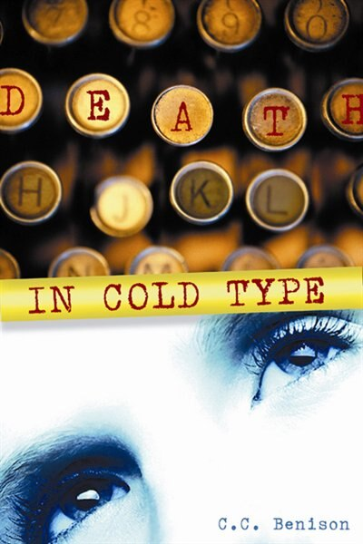 Death In Cold Type by C.c. Benison