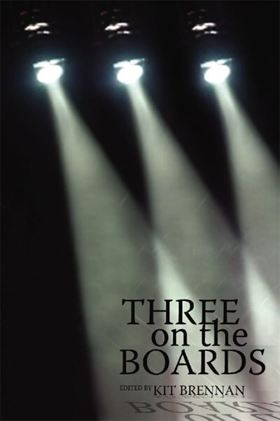 Three On The Boards by Kit Brennan