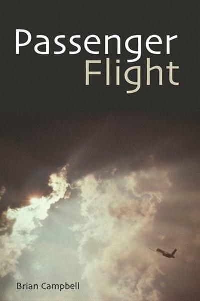 Passenger Flight by Brian Campbell