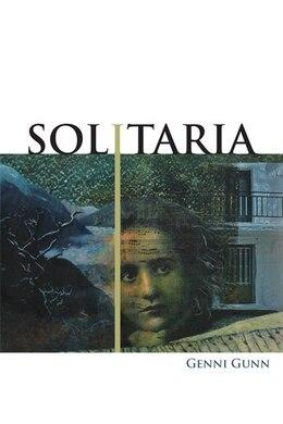 Book Solitaria by Genni Gunn