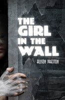 The Girl in the Wall: A Norwood Flats Mystery