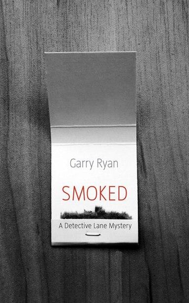Smoked by Garry Ryan