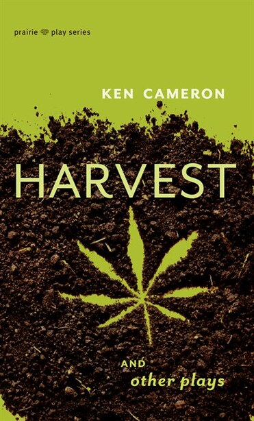 Harvest And Other Plays by Ken Cameron