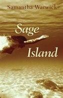 Sage Island by Samantha Warwick