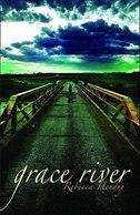 Grace River by Rebecca Hendry