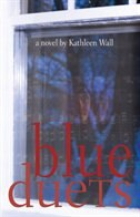 Blue Duets by Kathleen Wall