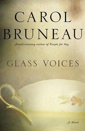 Glass Voices by Carol Bruneau