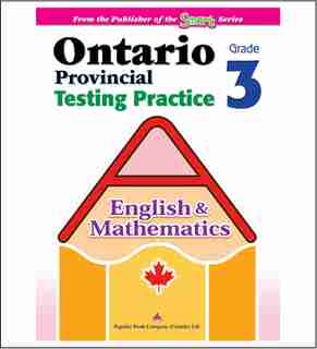 Ontario Provincial Testing Practice (english & Math) 3: Eqao Practice Materials And Test-taking Tips For Grade 3 by Popular Book Company
