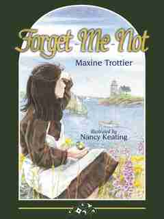 Forget Me Not by Maxine Trottier