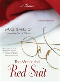 Book The Man in the Red Suit: A Memoir by Bruce Templeton