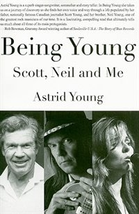 Being Young: Neil, Scott and Me