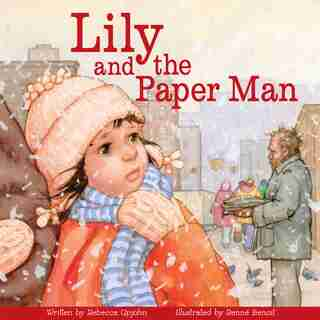 Lily And The Paper Man by Rebecca Upjohn