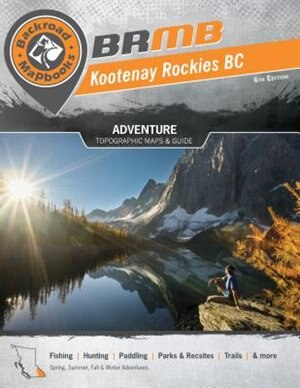 Kootney Rockies BC Backroad Mapbook by Mussio