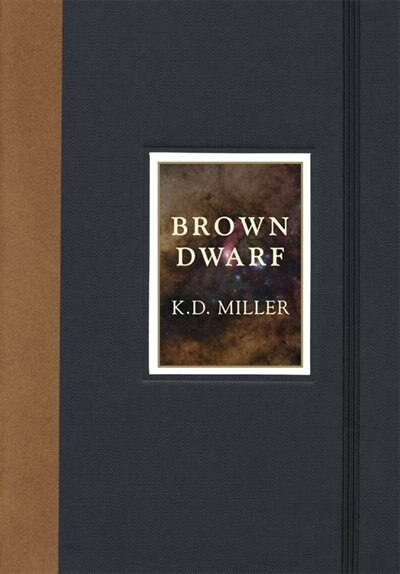 Brown Dwarf by K.D. Miller