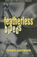 Featherless Bipeds