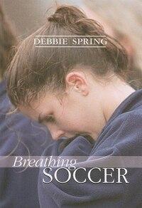 Breathing Soccer