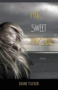 His Sweet Favour by Diane Tucker