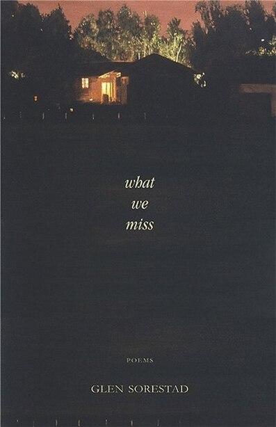 What We Miss by Glen Sorestad