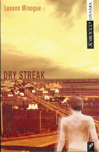 Dry Streak by Leeann Minogue