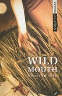 Wild Mouth by Maureen Hunter