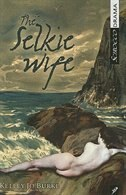 The Selkie Wife by Kelley Jo Burke