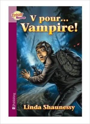 V pour vampire! by Linda Shaunessy