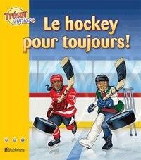 Le hockey pour toujours