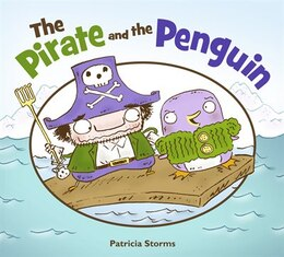 Book The Pirate and the Penguin by Patricia Storms