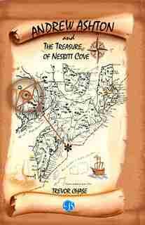 ANDREW ASHTON and THE TREASURE OF NESBITT COVE by Trevor Chase