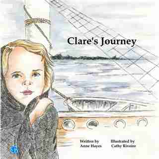 Clare's Journey by Anne Hayes