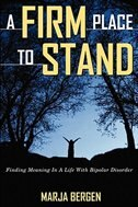A Firm Place To Stand by Marja Bergen